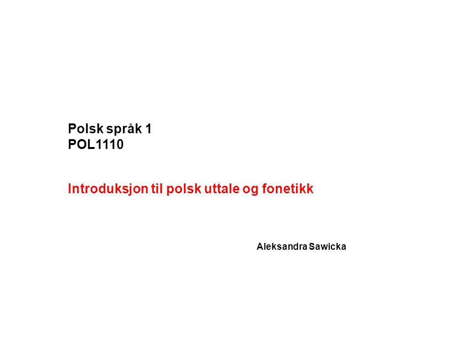 Introduksjon til polsk uttale og fonetikk
