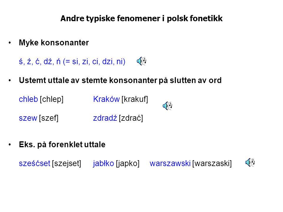 Andre typiske fenomener i polsk fonetikk