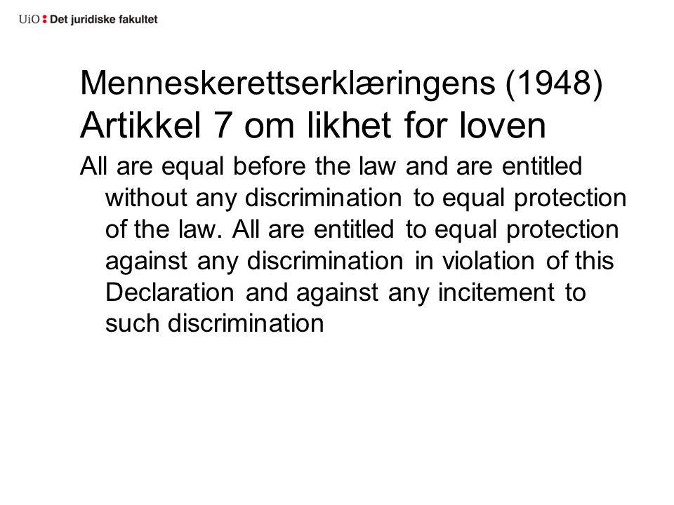 Menneskerettserklæringens (1948) Artikkel 7 om likhet for loven