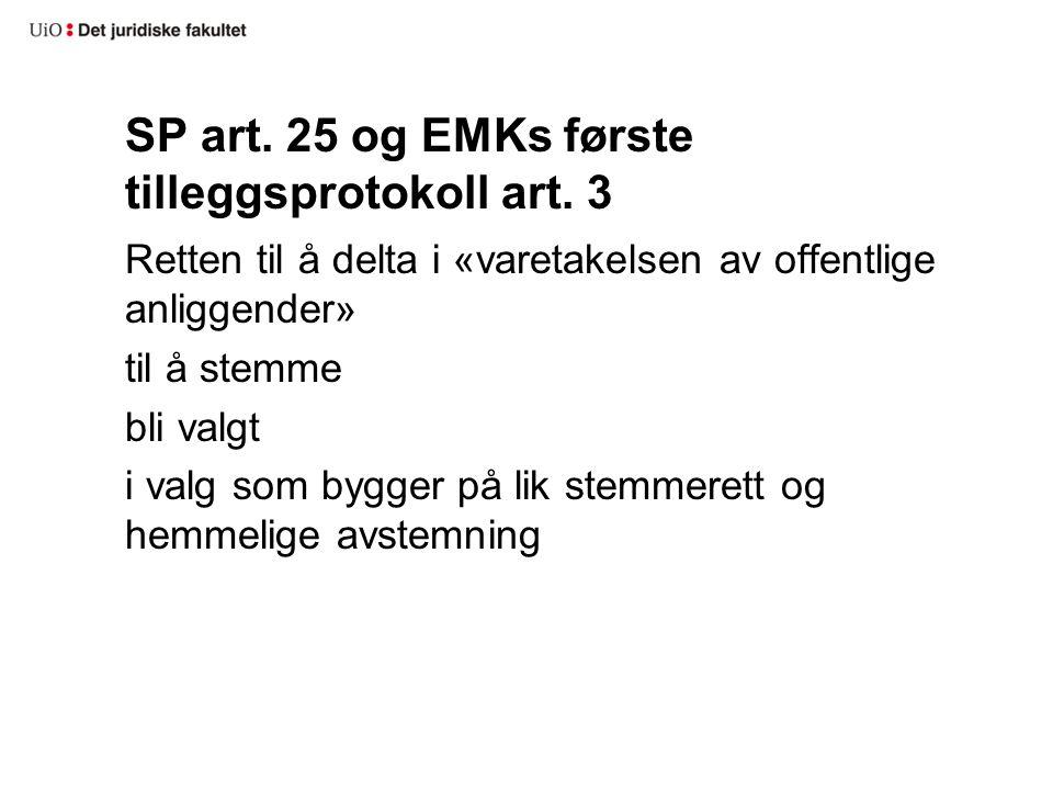 SP art. 25 og EMKs første tilleggsprotokoll art. 3