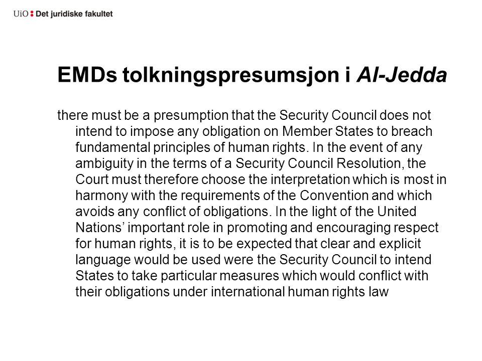 EMDs tolkningspresumsjon i Al-Jedda