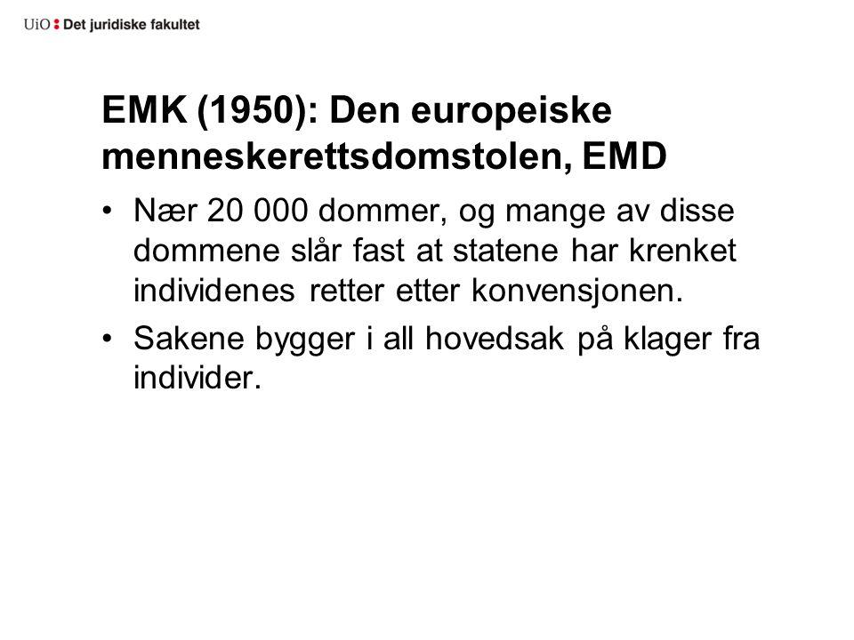 EMK (1950): Den europeiske menneskerettsdomstolen, EMD