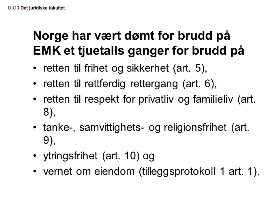Norge har vært dømt for brudd på EMK et tjuetalls ganger for brudd på