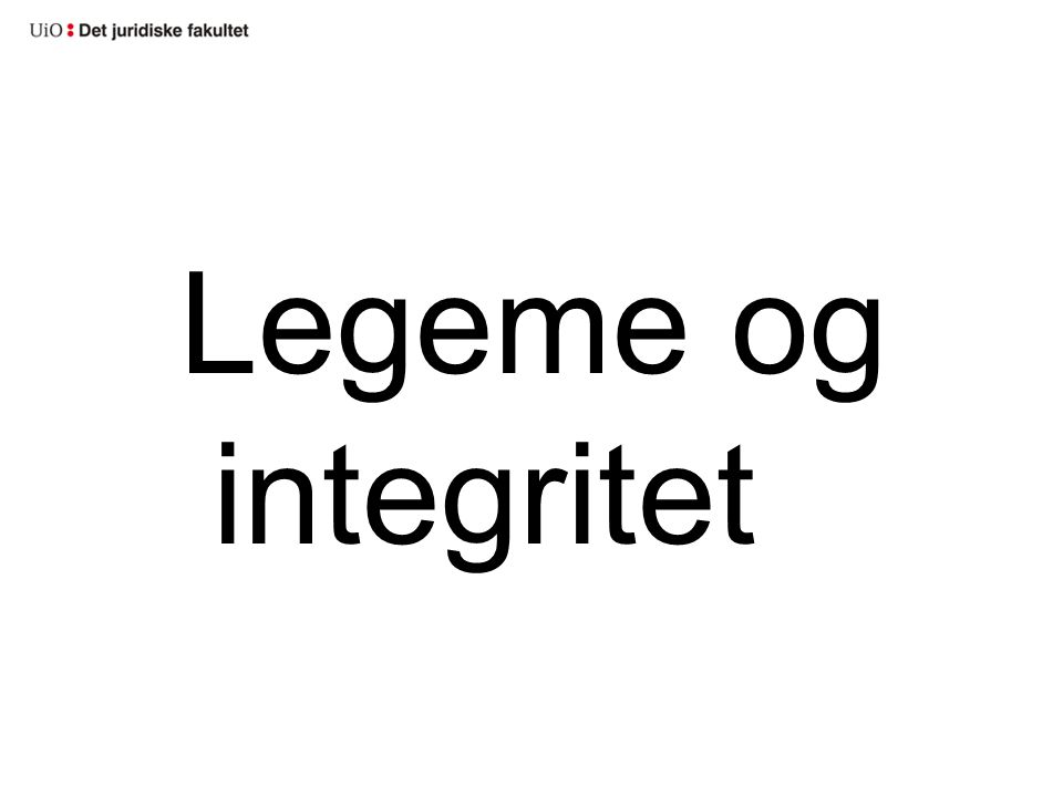 Legeme og integritet