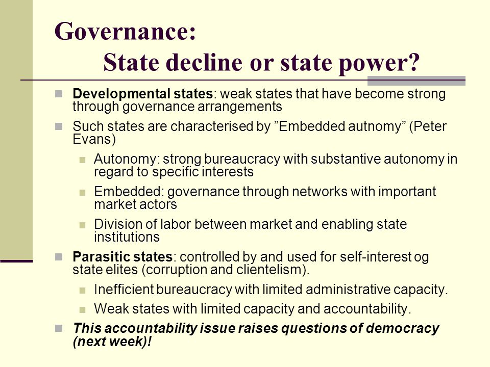 Governance: State decline or state power