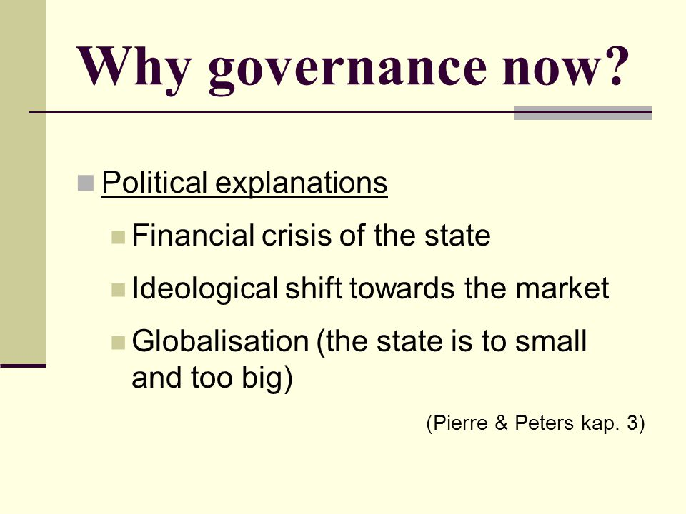 Why governance now Political explanations