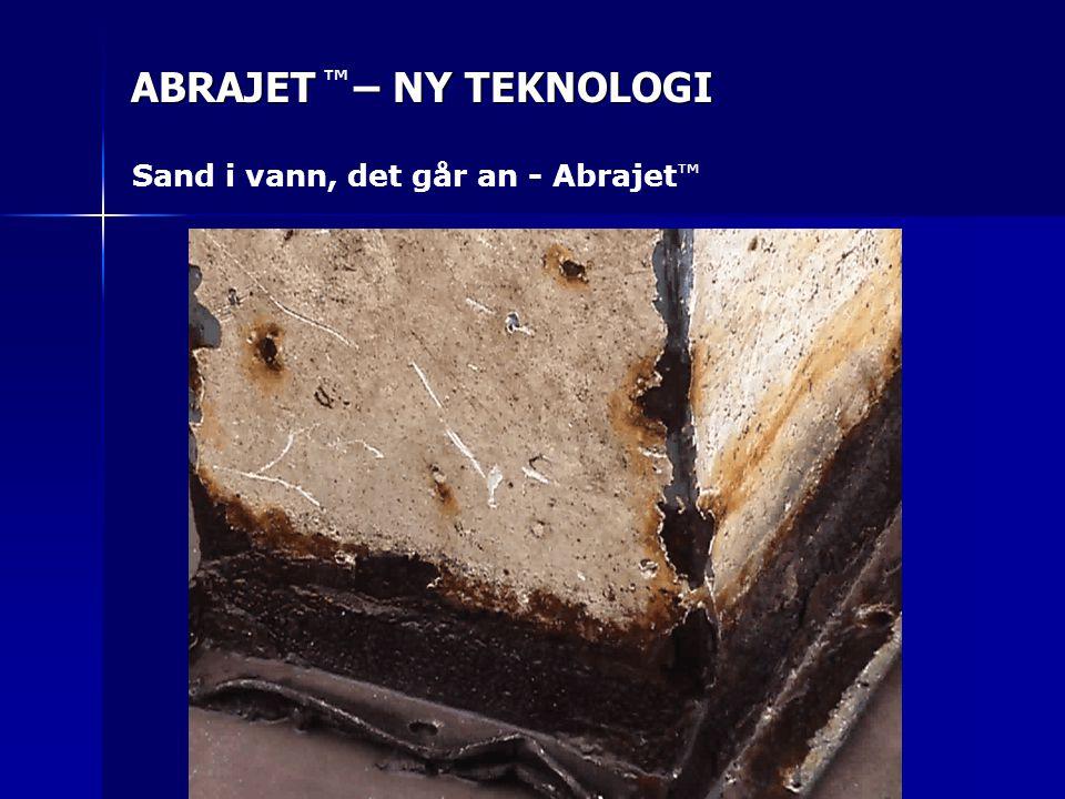 ABRAJET – NY TEKNOLOGI ™ Sand i vann, det går an - Abrajet ™