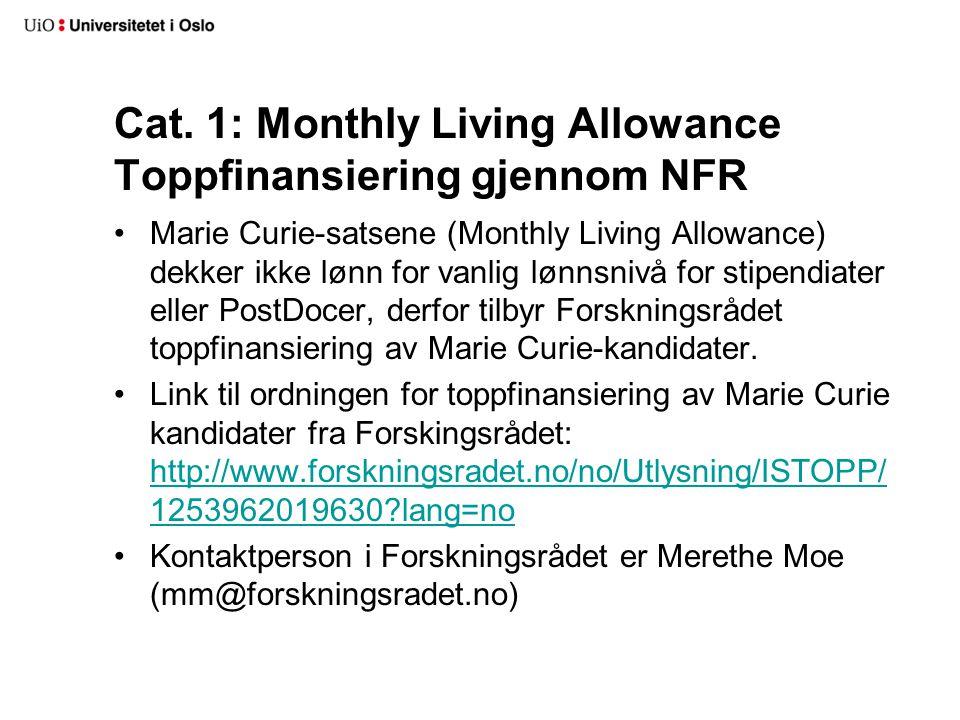 Cat. 1: Monthly Living Allowance Toppfinansiering gjennom NFR