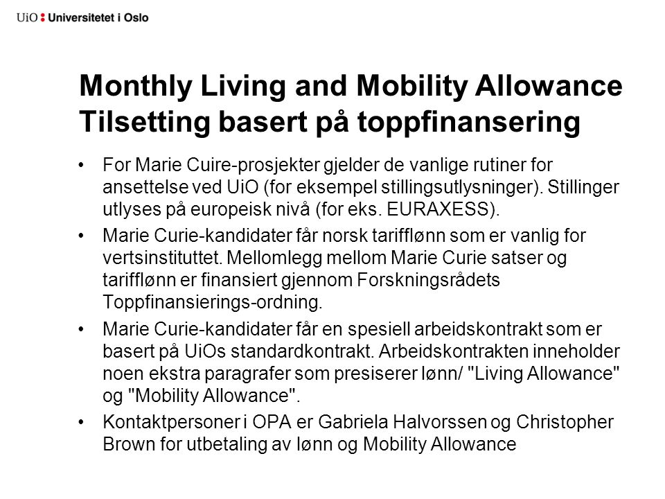 Monthly Living and Mobility Allowance Tilsetting basert på toppfinansering