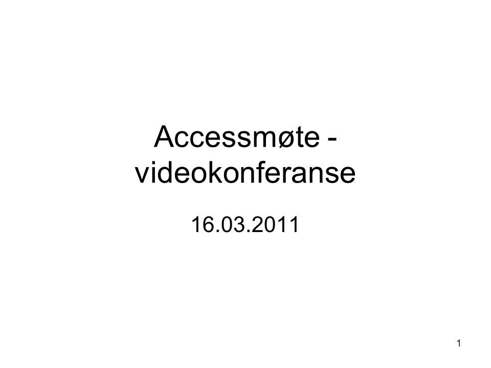 Accessmøte - videokonferanse