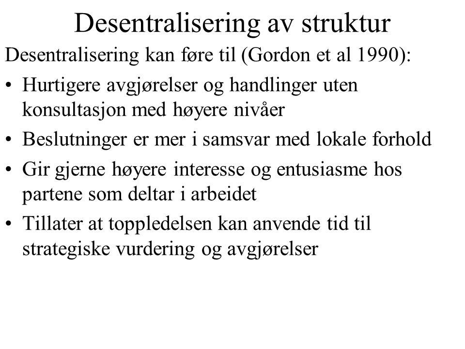 Desentralisering av struktur