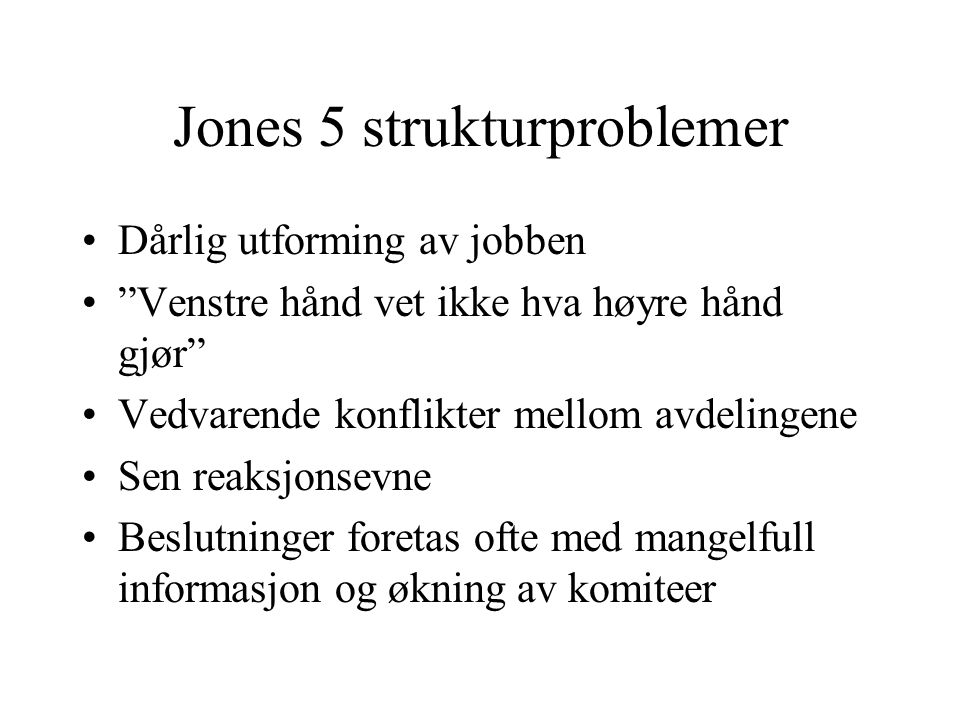 Jones 5 strukturproblemer