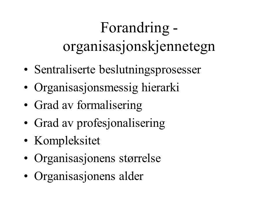 Forandring - organisasjonskjennetegn