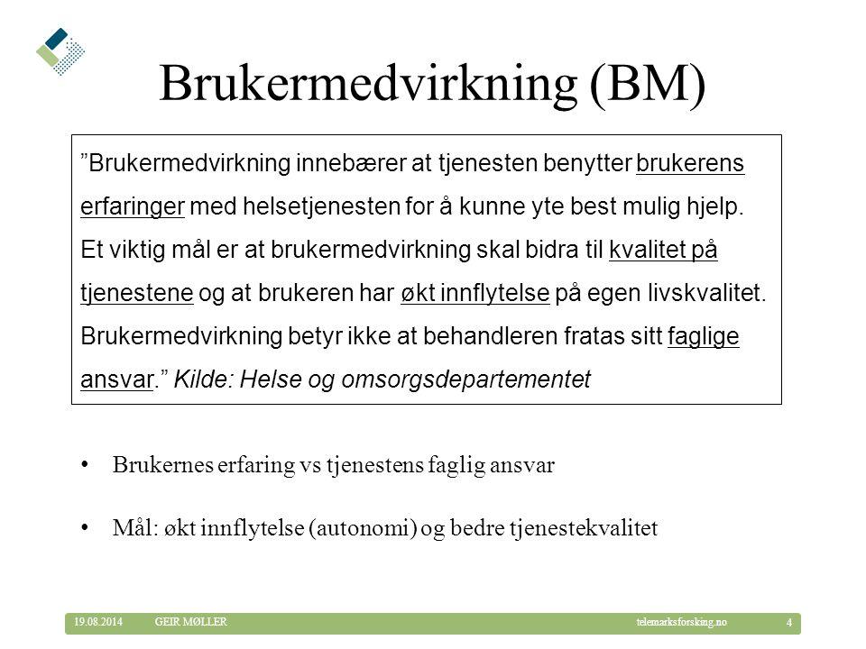 Brukermedvirkning (BM)