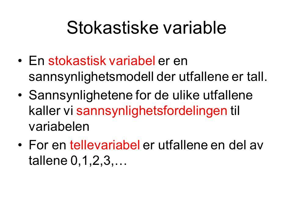 Stokastiske variable En stokastisk variabel er en sannsynlighetsmodell der utfallene er tall.