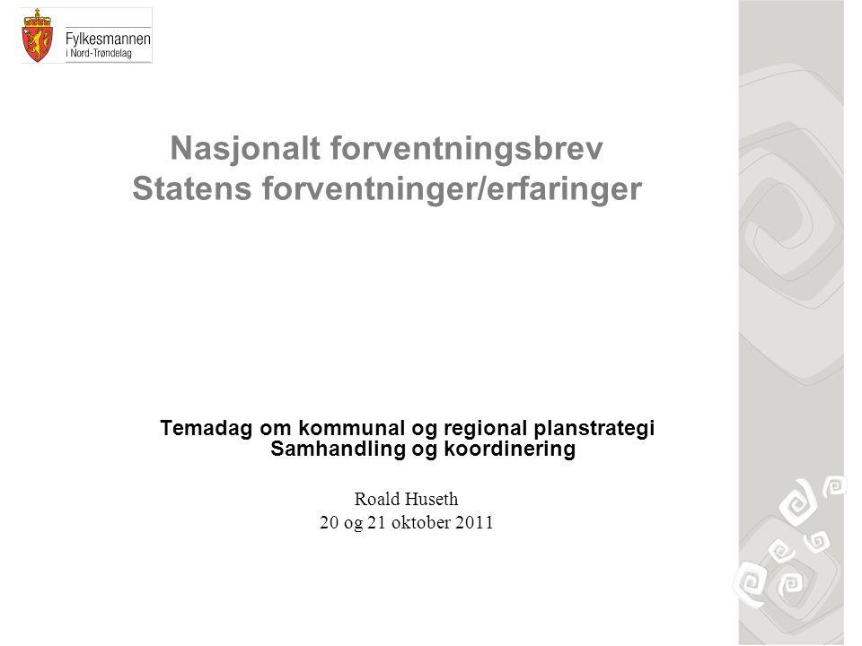 Nasjonalt forventningsbrev Statens forventninger/erfaringer
