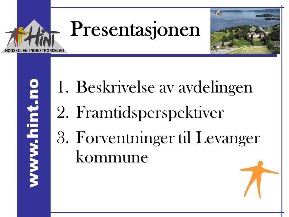 Presentasjonen Beskrivelse av avdelingen Framtidsperspektiver