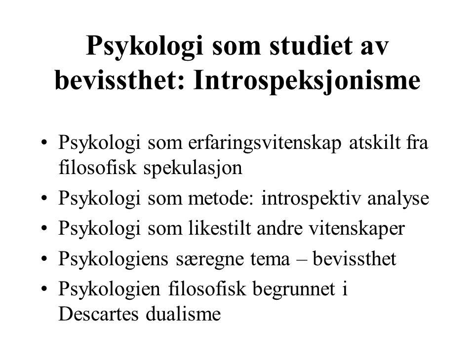 Psykologi som studiet av bevissthet: Introspeksjonisme