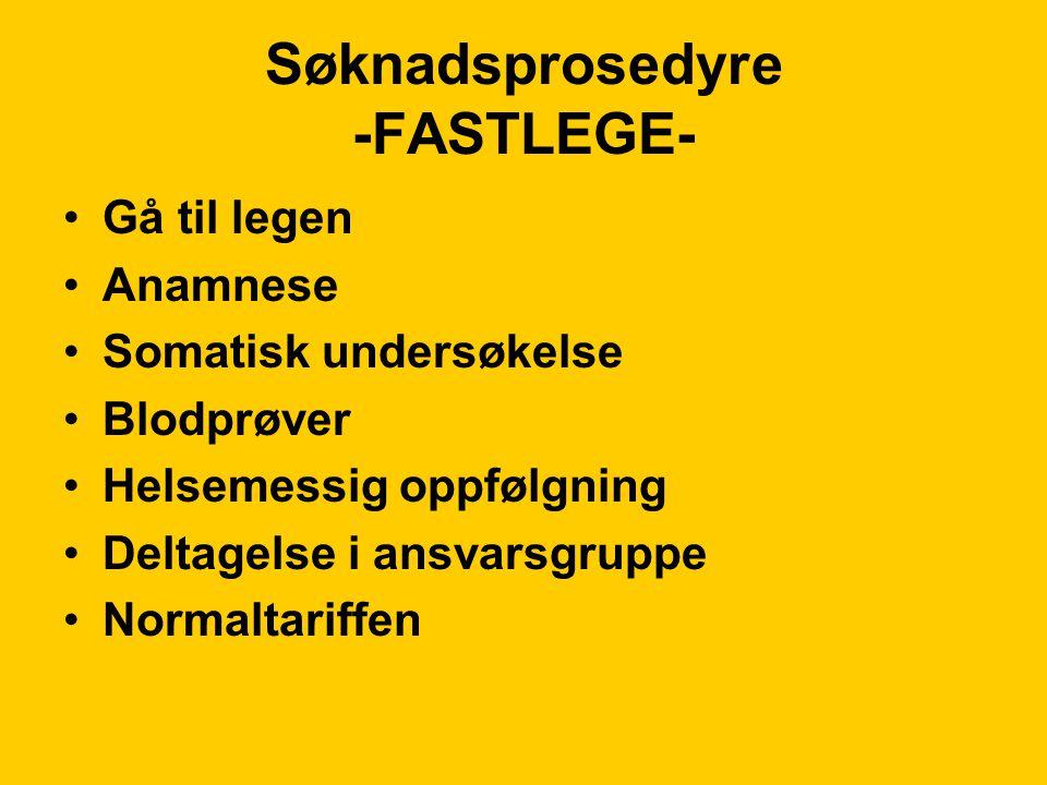 Søknadsprosedyre -FASTLEGE-