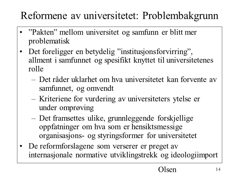Reformene av universitetet: Problembakgrunn