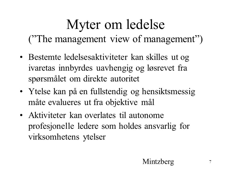 Myter om ledelse ( The management view of management )