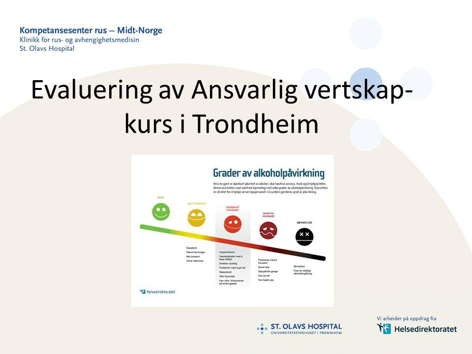 Evaluering av Ansvarlig vertskap-kurs i Trondheim
