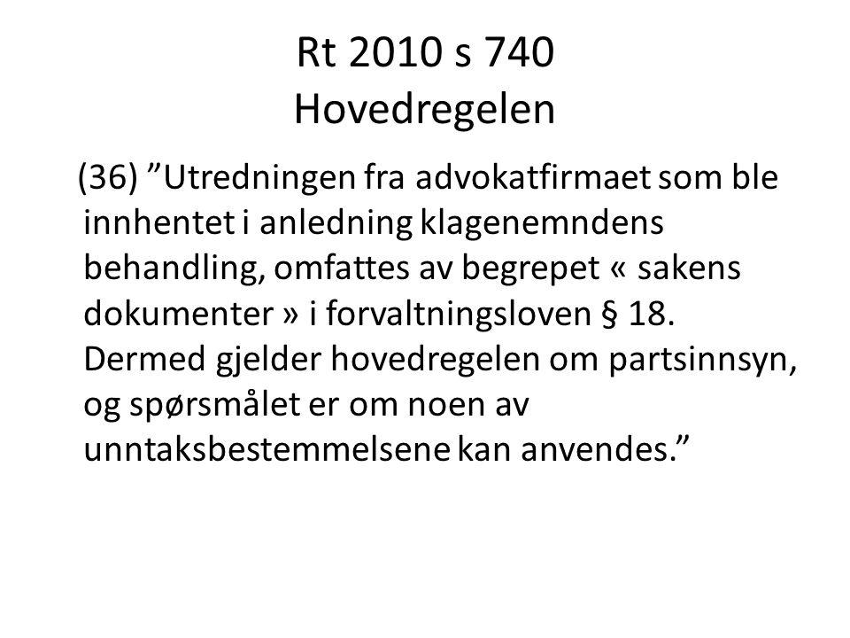 Rt 2010 s 740 Hovedregelen