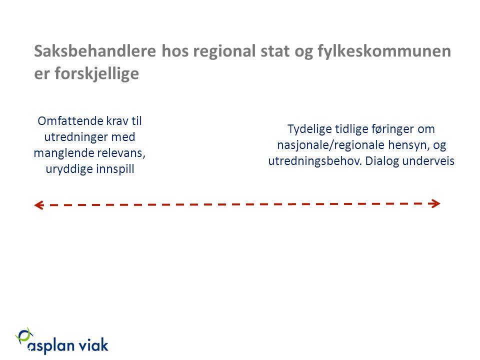 Saksbehandlere hos regional stat og fylkeskommunen er forskjellige