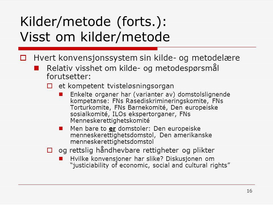 Kilder/metode (forts.): Visst om kilder/metode