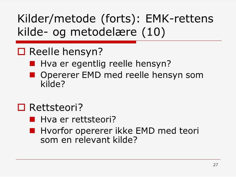Kilder/metode (forts): EMK-rettens kilde- og metodelære (10)