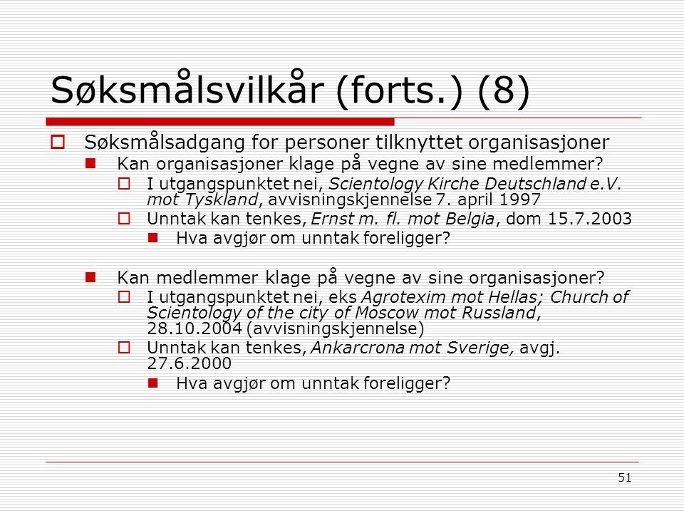 Søksmålsvilkår (forts.) (8)