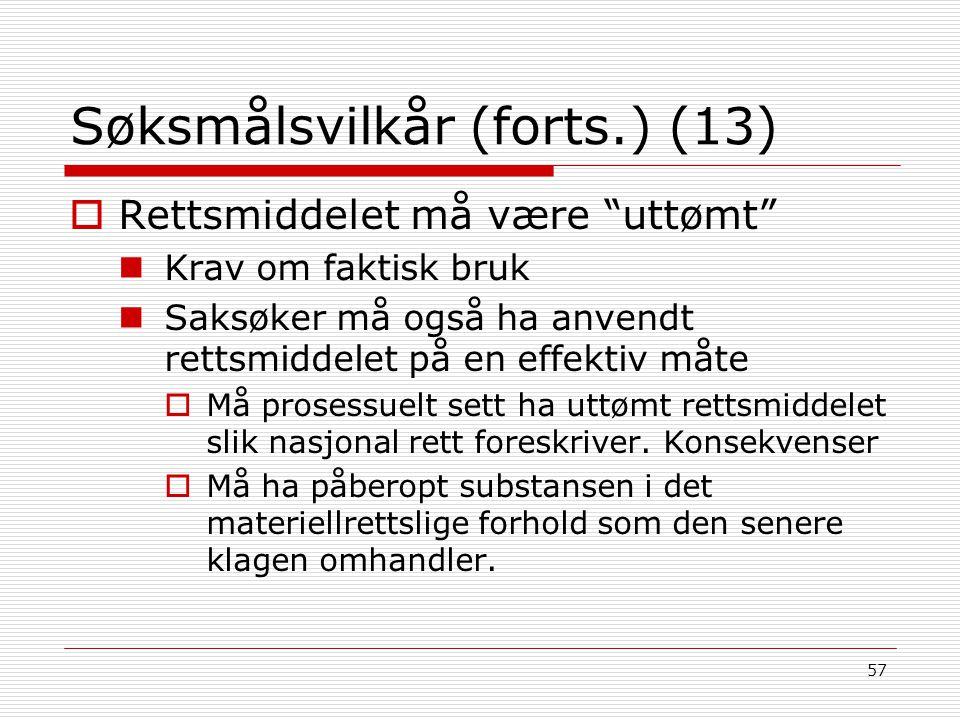 Søksmålsvilkår (forts.) (13)