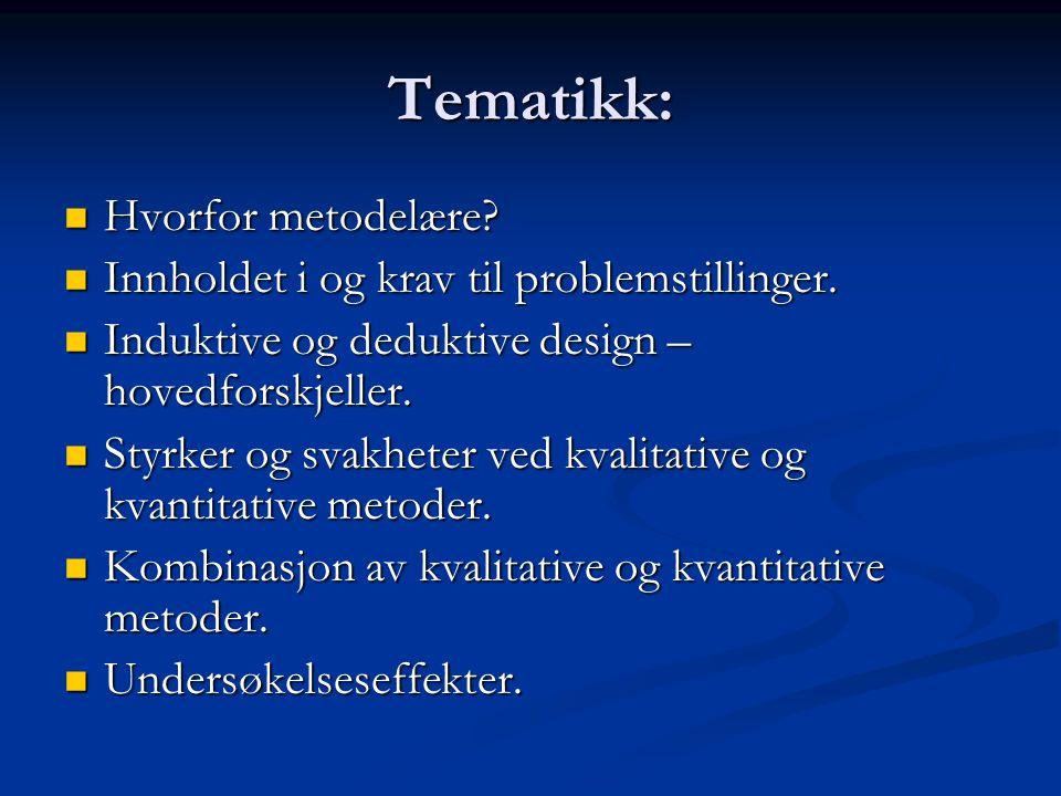 Tematikk: Hvorfor metodelære