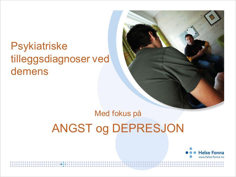 Psykiatriske tilleggsdiagnoser ved demens