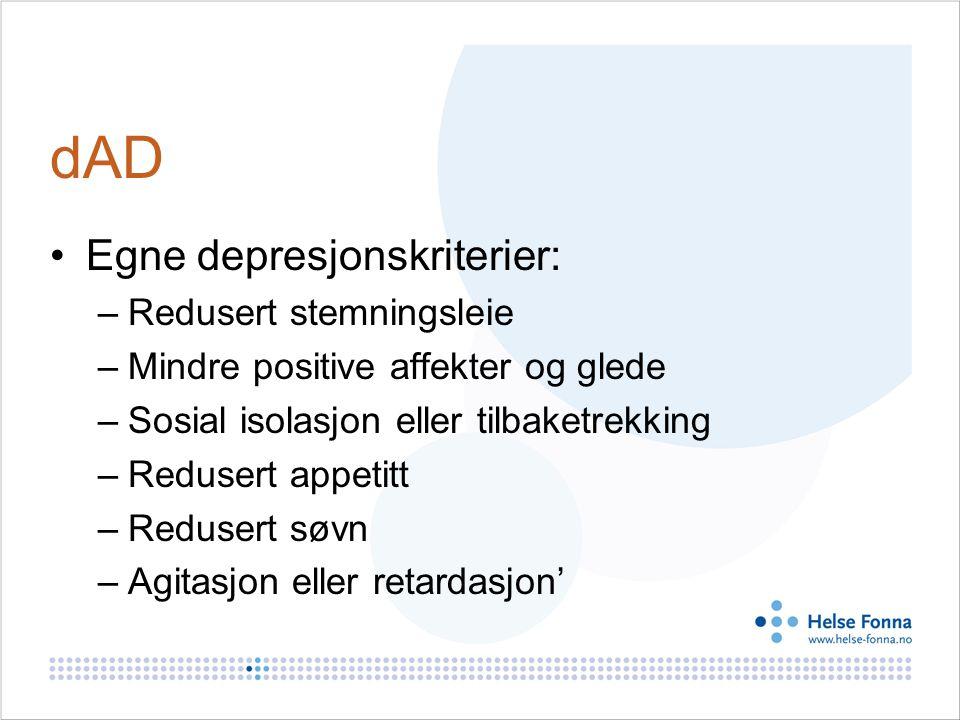 dAD Egne depresjonskriterier: Redusert stemningsleie