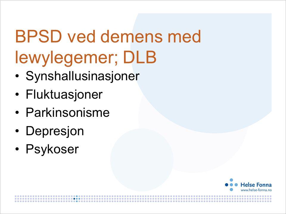 BPSD ved demens med lewylegemer; DLB
