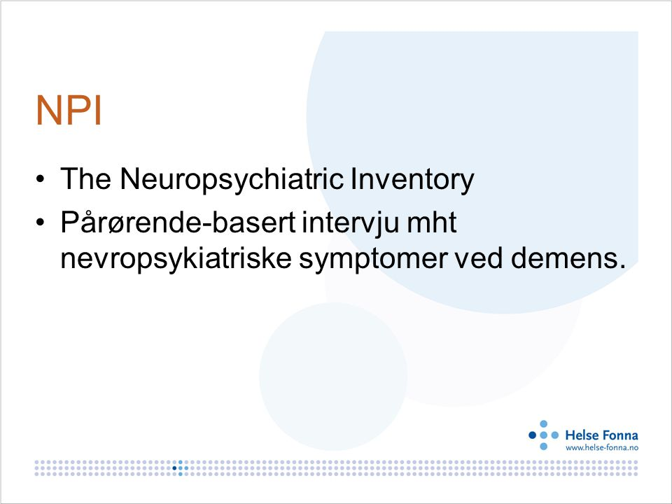 NPI The Neuropsychiatric Inventory