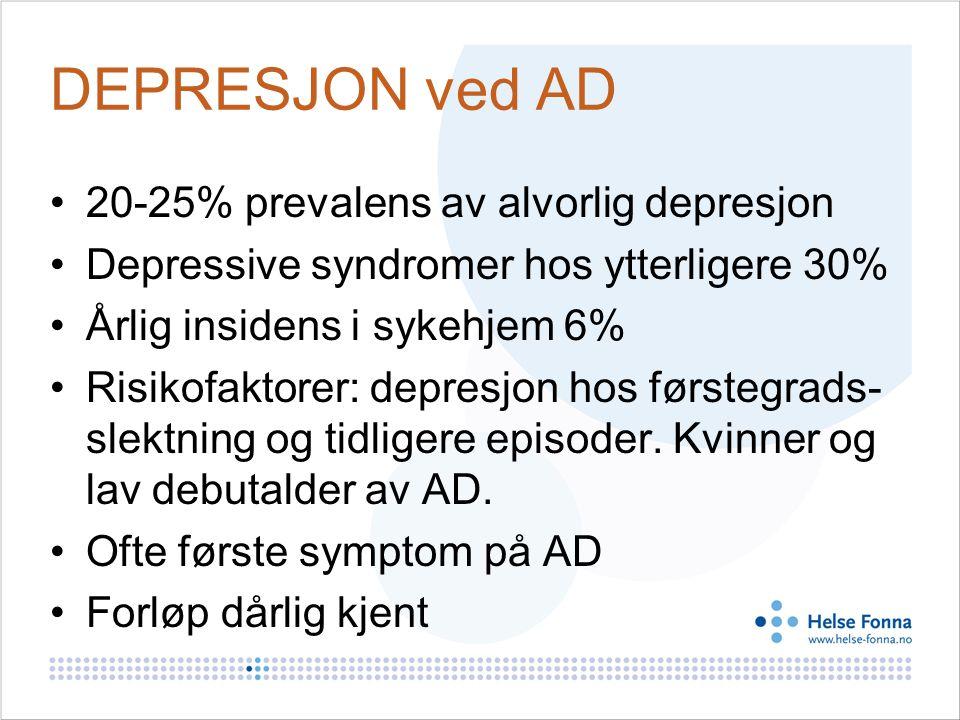 DEPRESJON ved AD 20-25% prevalens av alvorlig depresjon