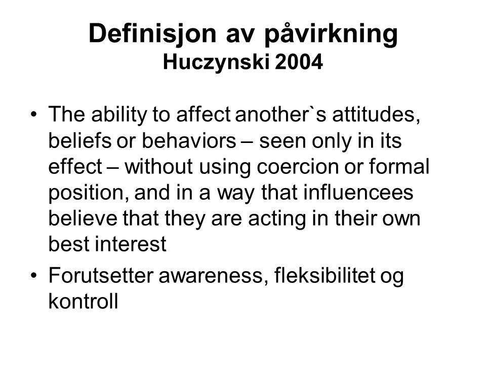 Definisjon av påvirkning Huczynski 2004