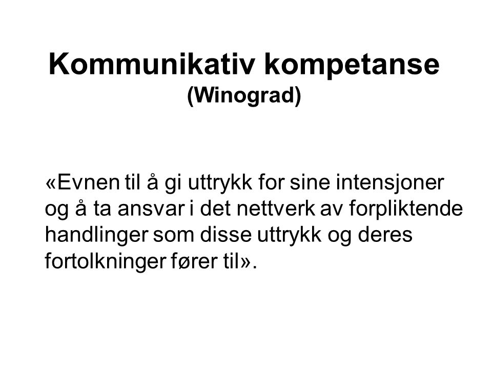 Kommunikativ kompetanse (Winograd)