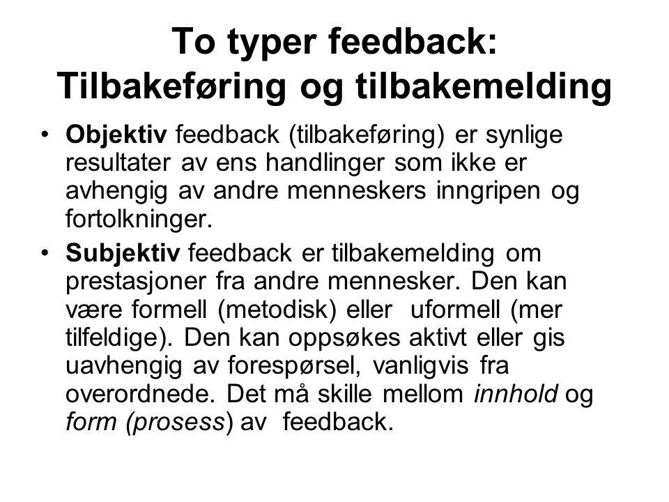 To typer feedback: Tilbakeføring og tilbakemelding