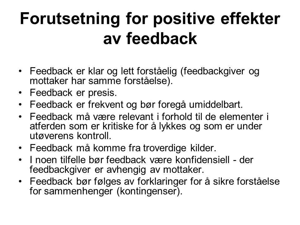 Forutsetning for positive effekter av feedback