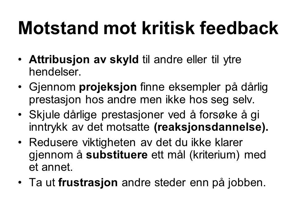 Motstand mot kritisk feedback