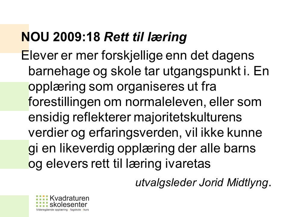 NOU 2009:18 Rett til læring