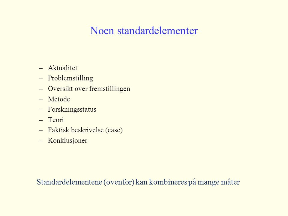 Noen standardelementer