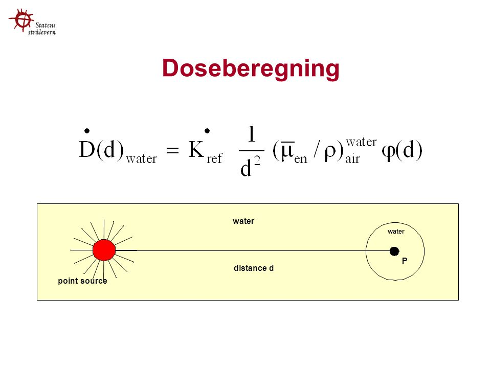 Doseberegning P point source water distance d