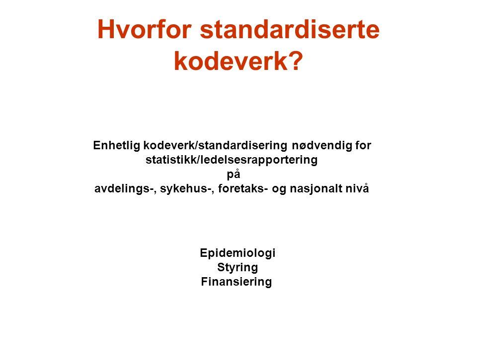 Hvorfor standardiserte kodeverk