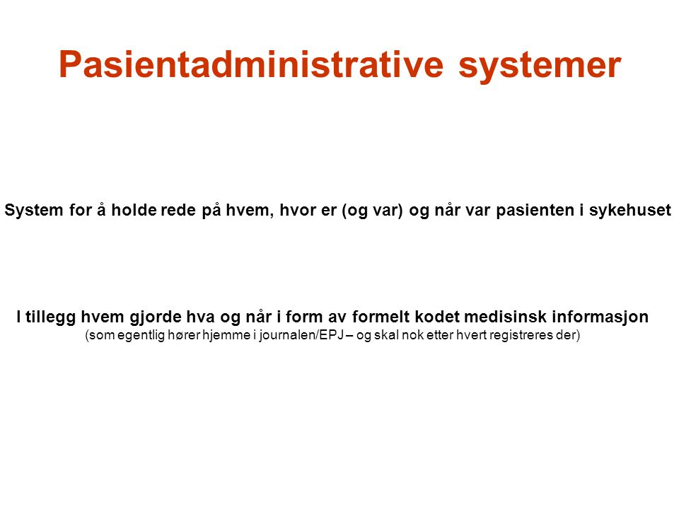 Pasientadministrative systemer