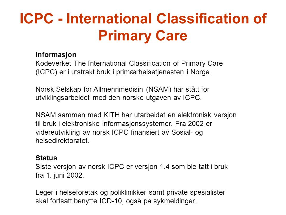 ICPC - International Classification of Primary Care