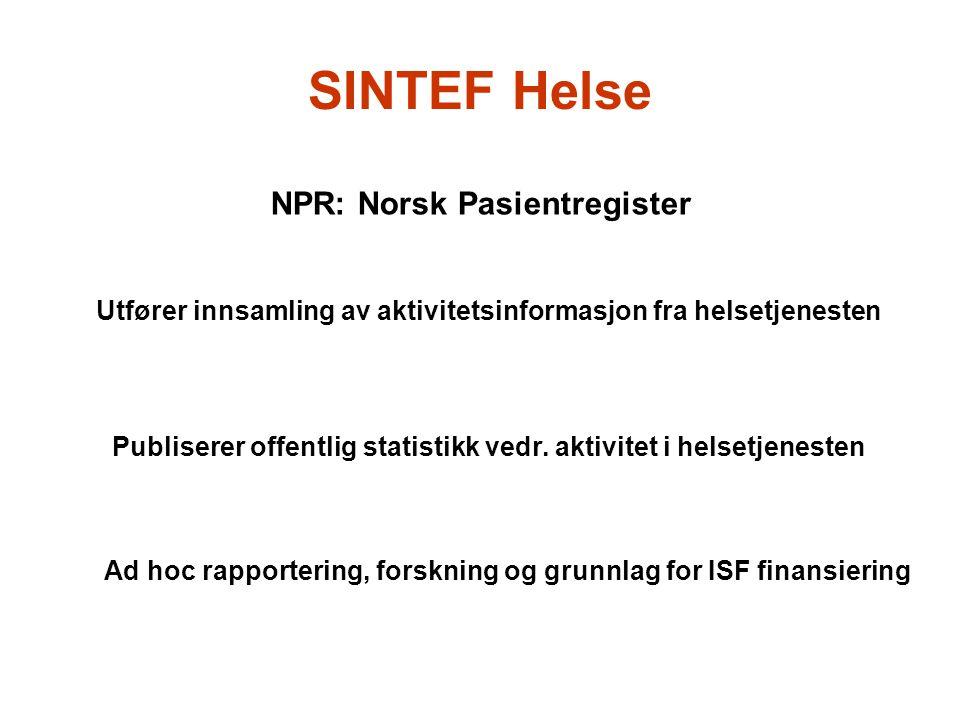 SINTEF Helse NPR: Norsk Pasientregister